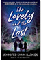 The Lovely and the Lost by Jennifer Lynn Barnes